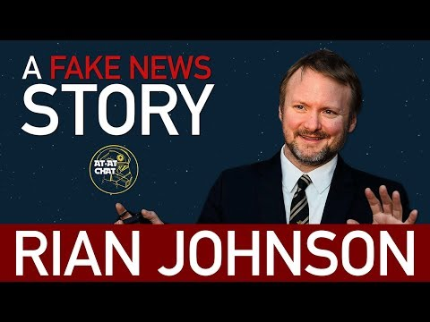 Rian Johnson Cancelled Trilogy |  A Fake News Story - Star Wars