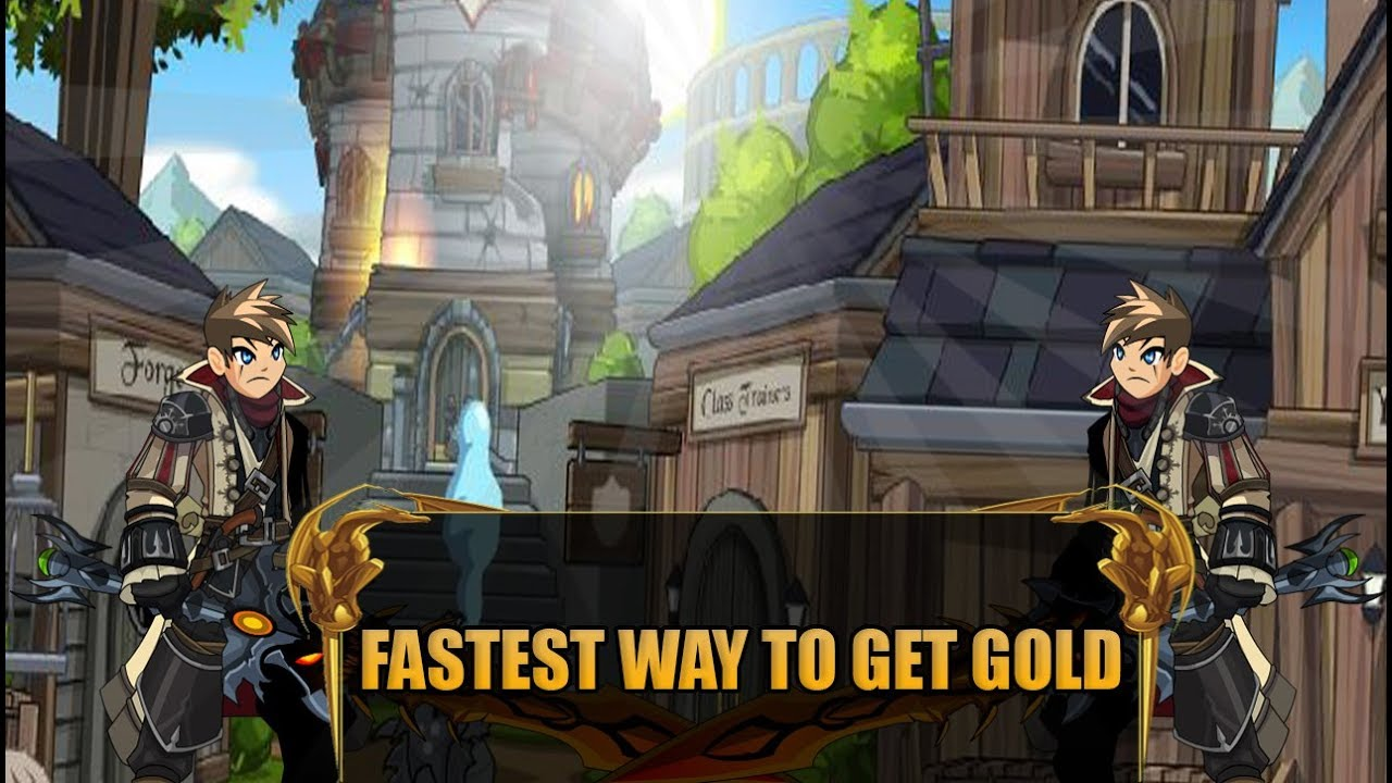 aqw fastest way to get gold
