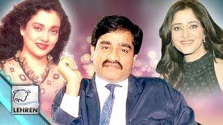 Bollywood And Underworld Links-2 | Don Dawood Ibrahim Love Affairs