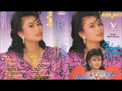 Untuk Siapa / Mirnawati (original Full)