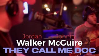 "Walker McGuire ""They Call Me Doc"""