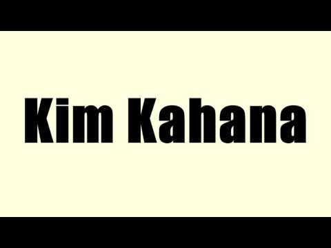 Kim Kahana
