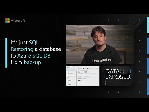 it's-just-sql:-restoring-a-database-to-azure-sql-db-from-backup-(bacpac)- -data-exposed