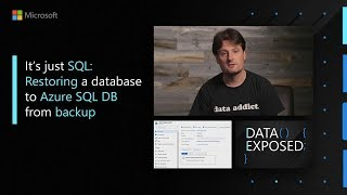 It's just SQL: Restoring a database to Azure SQL DB from backup (bacpac) | Data Exposed