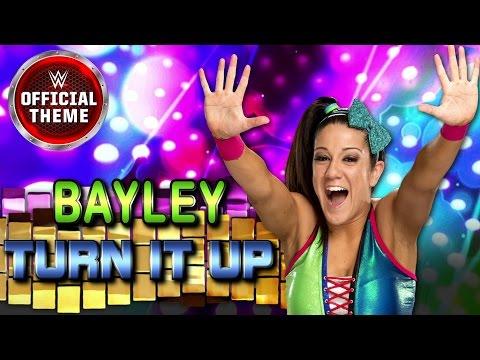 Bayley - Turn It Up (Entrance Theme)