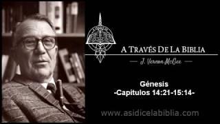 A Través de la Biblia - Génesis capítulos 14:21 - 15:14
