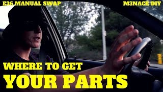 Where to Find Parts For Your Swap: E36 Manual Swap