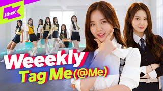 Gambar cover Weeekly(위클리) _ Tag Me (@Me) | 퍼포먼스 | 스페셜클립 | Special Clip | Performance | 태그 미