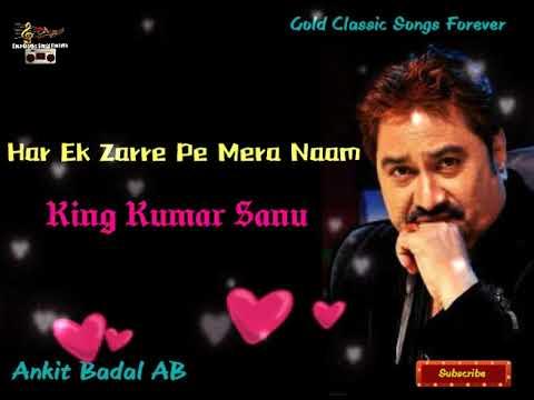 Rare Sentimental Song - Har Ek Zarre Pe Mera - Kumar Sanu - Ankit Badal AB