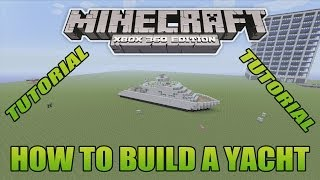 Minecraft Xbox Edition Tutorial How To Build A Yacht