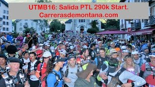 Ultra Trail Mont Blanc 2016 Video Petite Trotte a Leon 290k Salida Start