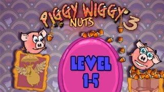 Piggy Wiggy 3 Nuts Walkthrough Level 1-5