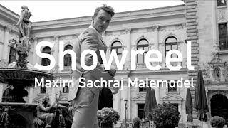 Maxim Sachraj | malemodel showreel