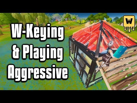 How To Play Aggressive and W-Key Effectively! - Fortnite Battle Royale