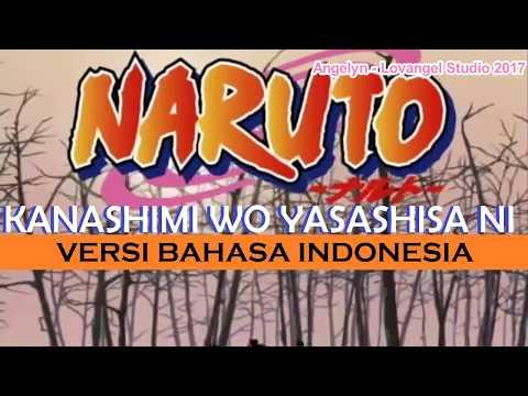 Naruto OP - Kanashimi wo Yasashisa ni (Versi Bahasa Indonesia) by Angelyn