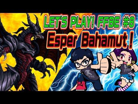 【FFBE】Let's Play FFBE! #8 –Esper Bahamut Battle Guide【Global】