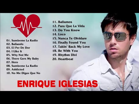 Enrique Iglesias LO MEJOR DE LO MEJOR SUS GRANDES EXITOS 2018