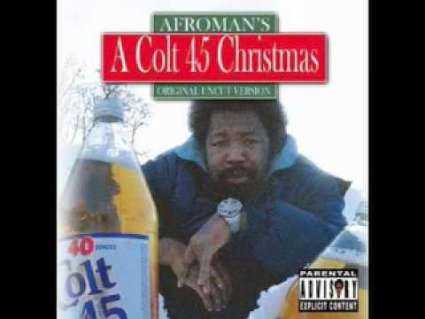 Colt 45- Afroman