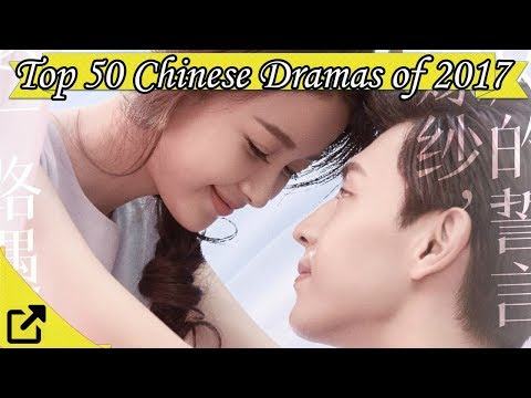 Top 50 Chinese Dramas of 2017 (New Only)