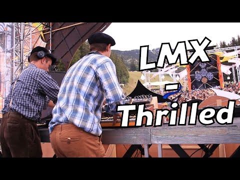 LMX - Thrilled - Live (Hadra Trance Festival 8)