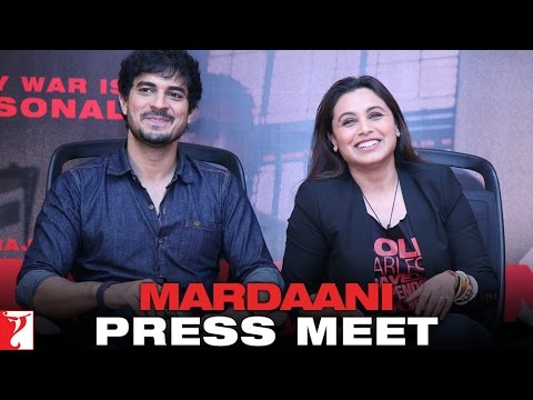 Mardaani - Press Meet with Rani Mukerji & Tahir Raj Bhasin