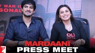 Mardaani - Press Meet with Rani Mukerji & Tahir Raj Bhasin