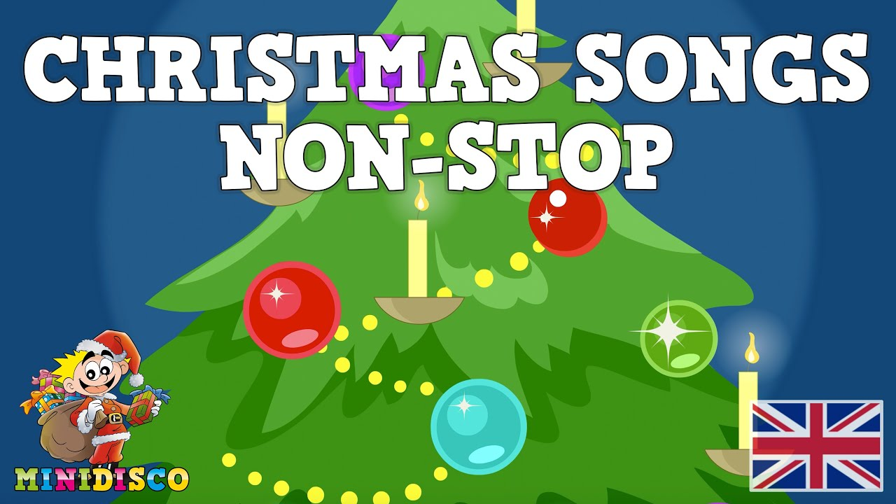 english christmas songs for children non stop merry christmas christmas cartoons minidisco - Childrens Christmas Songs Youtube