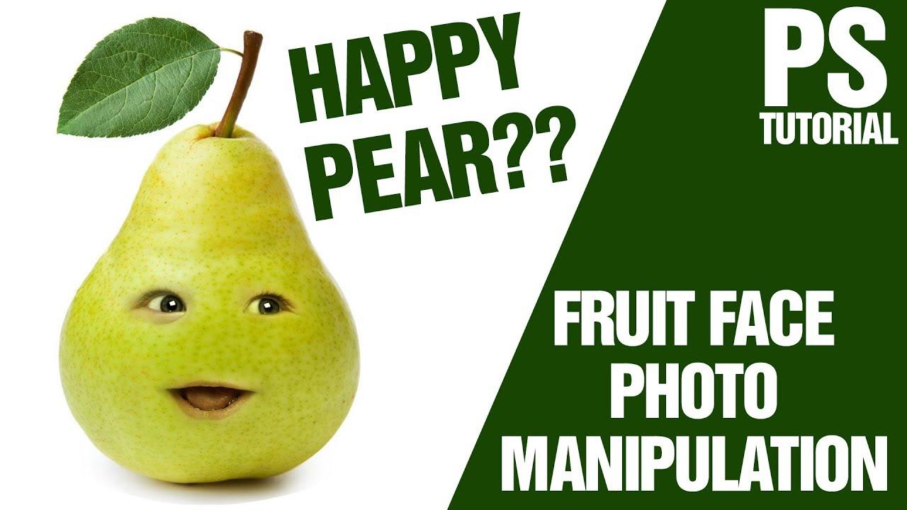 Photoshop CS6 Tutorial : Happy Pear Fruit Photo Manipulation