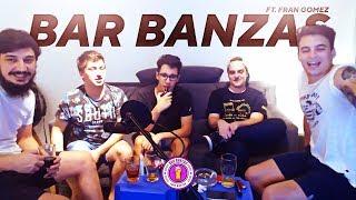 FRAN GOMEZ & LUCAS LAURIENTE | BAR BANZAS