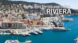 Flying over French and Italian Riviera (4K)