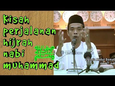 Seru ! Kisah perjalanan hijrah Nabi Muhammad ﷺ - Ustadz abdul somad