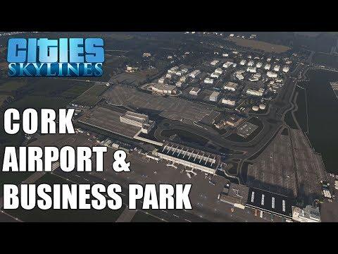 Cities: Skylines: Cork Airport & Business Park (Cork, Ireland)