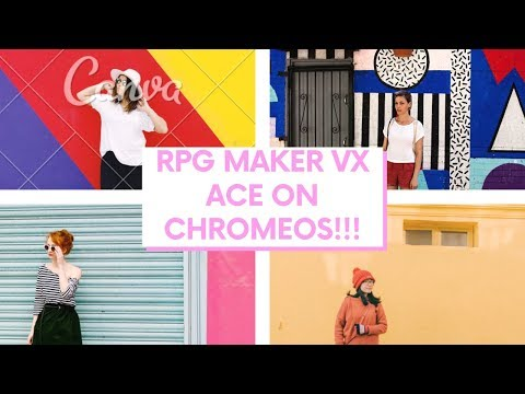 How To Download RPG MAKER VX ACE And Test Your App On Chromebook! 2019 NEW METHOD HD