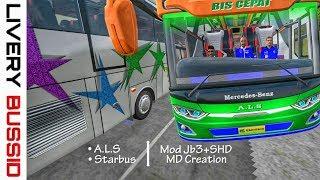 Bussid || Mod JB3+SHD MD Creation. Starbus & A.L.S