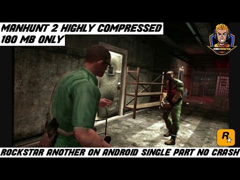 Manhunt 2 PPSSPP 180 MB Highly Compressed Game For Android