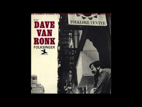 Dave Van Ronk : Hang Me, Oh Hang Me