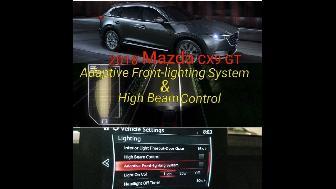 adaptive front lighting system and high beam control explanation in the 2018 mazda cx9 gt