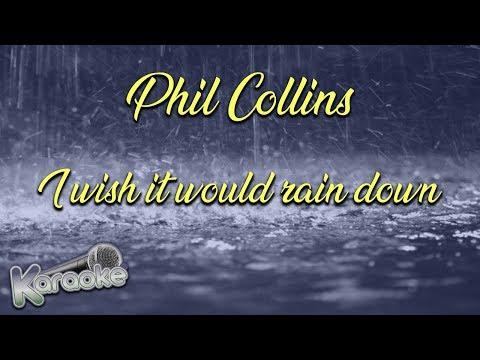 Phil Collins-i wish it would rain down (karaoke)
