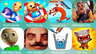 Kick The Buddy, SpongeBob's Game Frenzy,Baldi's Basics,Sausage,HappyGlass,Hello Neighbor,Hide & Seek