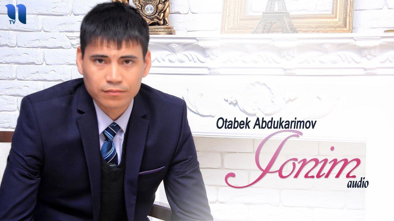 Otabek Abdukarimov - Jonim (audio 2018)
