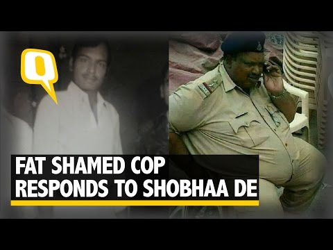 The Quint: Will Madam Pay for My Treatment, Asks Cop Fat Shamed by Shobhaa De