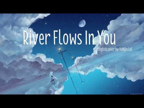 River flows in you (English Version)- YuNjln leE (Ver 1)