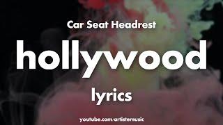 Car Seat Headrest - Hollywood (Lyrics)