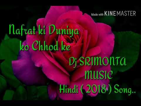Nafrat Ki Duniya Ko Chhod ke Dj Rb Mix SangeeMix.in