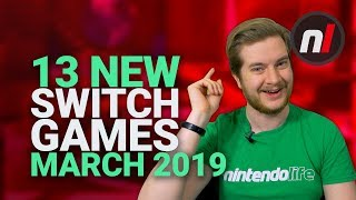 13 Amazing New Games Coming to Nintendo Switch - March 2019
