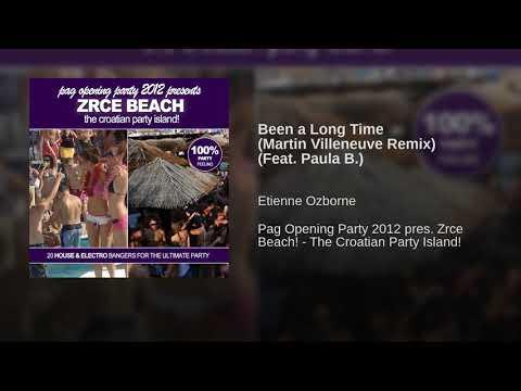 Been a Long Time (Martin Villeneuve Remix) (Feat. Paula B.)
