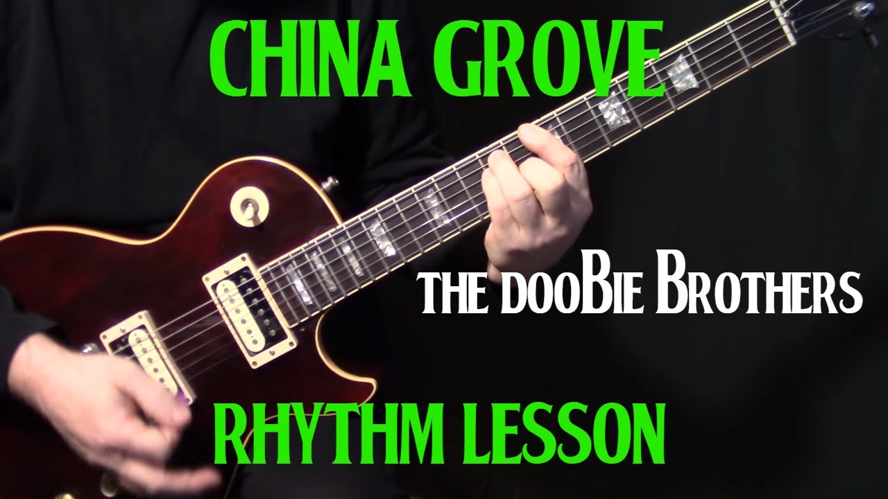 How to play china grove on guitar by the doobie brothers how to play china grove on guitar by the doobie brothers electric guitar lesson rhythm hexwebz Gallery