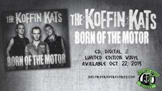 """Koffin Kats, """"Born Of The Motor"""" from Sailor"""
