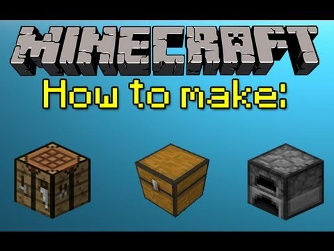 Minecraft How To Make A Crafting Table Chest And Furnace Youtube