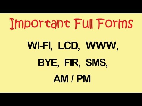 Important Full Forms     WI- FI, LCD, WWW, BYE, FIR, DP, SMS, AM/PM    Learn With Riya